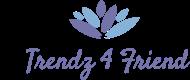 Trendz 4 Friend Logo