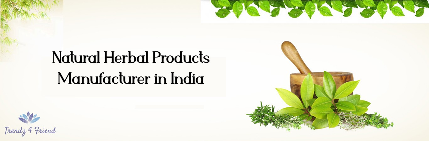 Natural Herbal Products Manufacturer