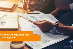 Five Factors that Can Influence Your Business Loan Approval