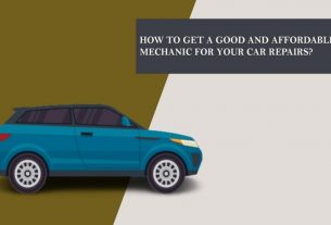 How to Get a Good and Affordable Mechanic for Your Car Repairs